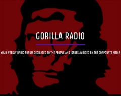 Gorilla Radio is dedicated to social justice, the environment, community, and providing a forum for people and issues not covered in the corporate media.